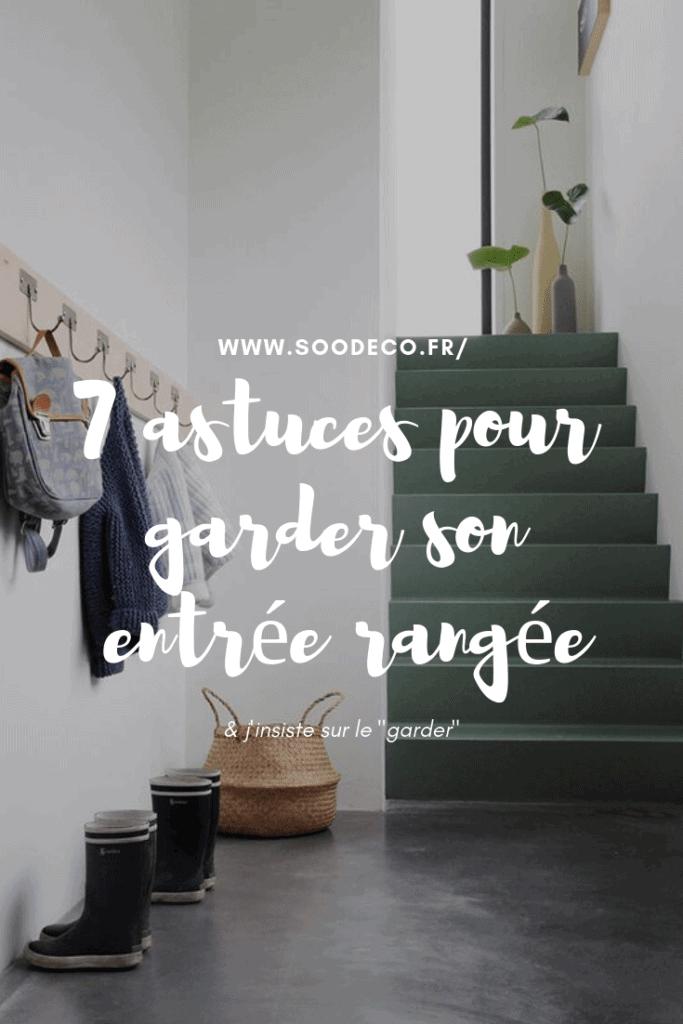 7 idées pour garder son entrée rangée www.soodeco.fr/