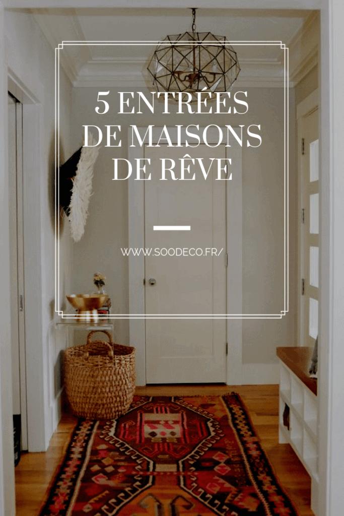 5 entrées maisons de rêve www.soodeco.fr/