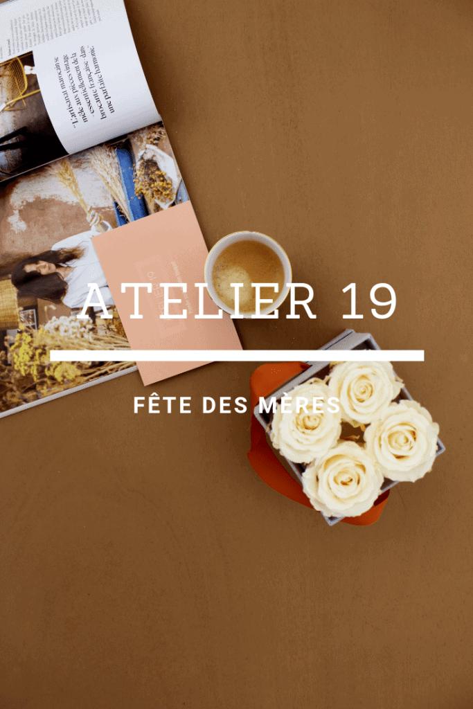La fête des mères avec Atelier 19 www.soodeco.fr/