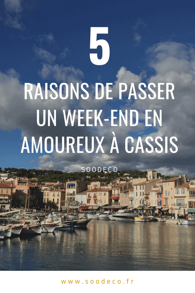 Un week-end en amoureux à Cassis www.soodeco.fr/