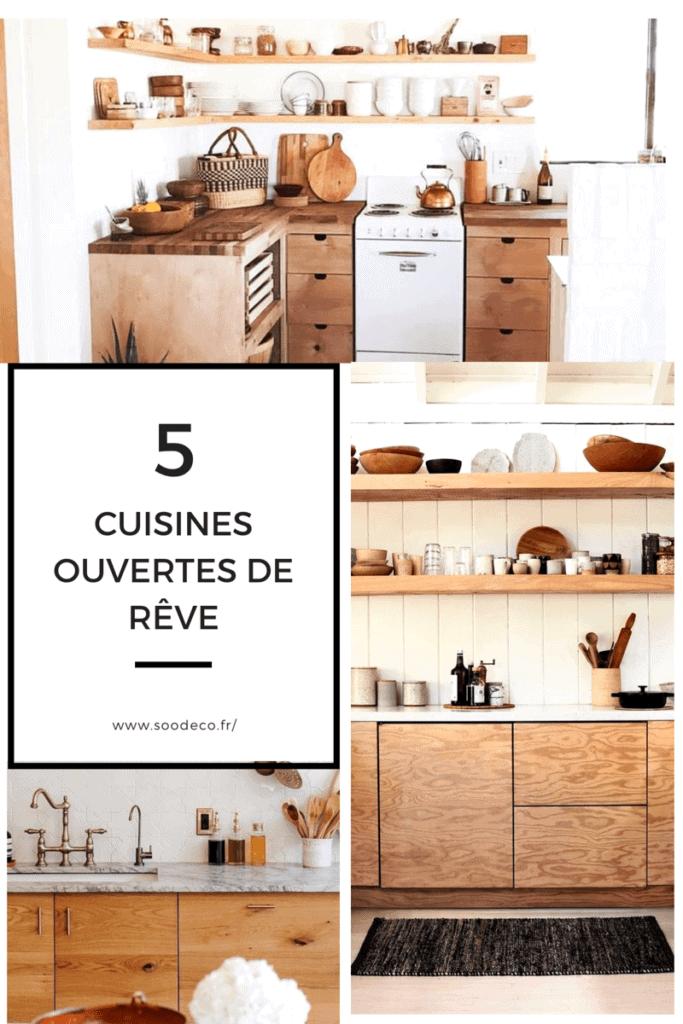 5 cuisines ouvertes de rêve www.soodeco.fr/