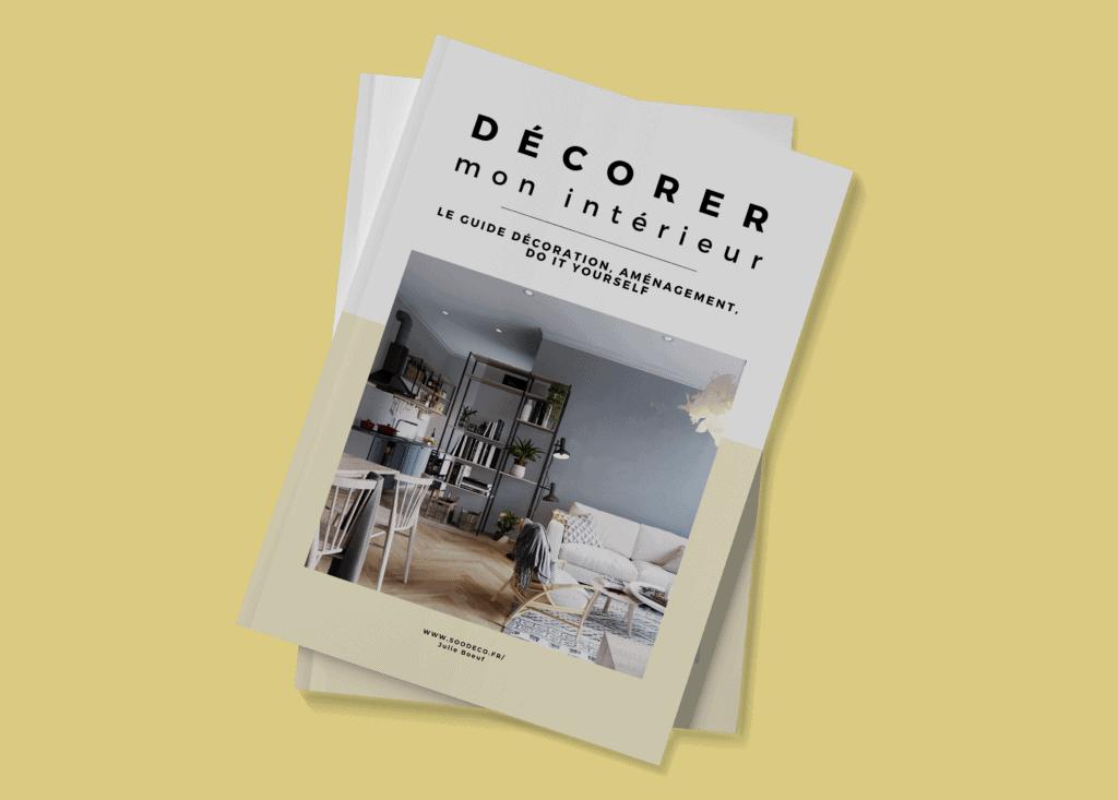Re-décorer mon intérieur - lancement du guide www.soodeco.fr/